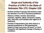 scope and authority of the practice of lpn c in the state of nebraska title 172 chapter 102
