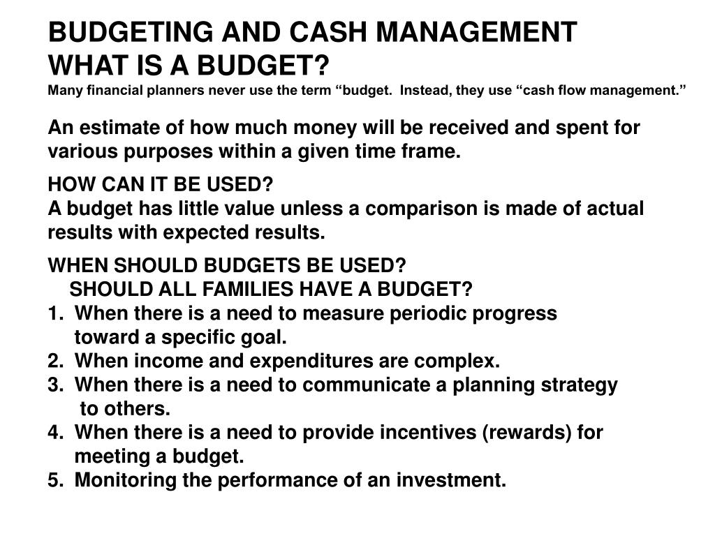 BUDGETING AND CASH MANAGEMENT