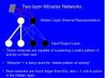 two layer attractor networks17