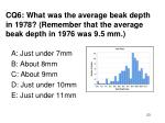 cq6 what was the average beak depth in 1978 remember that the average beak depth in 1976 was 9 5 mm