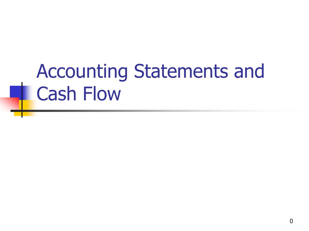 accounting statements and cash flow l.
