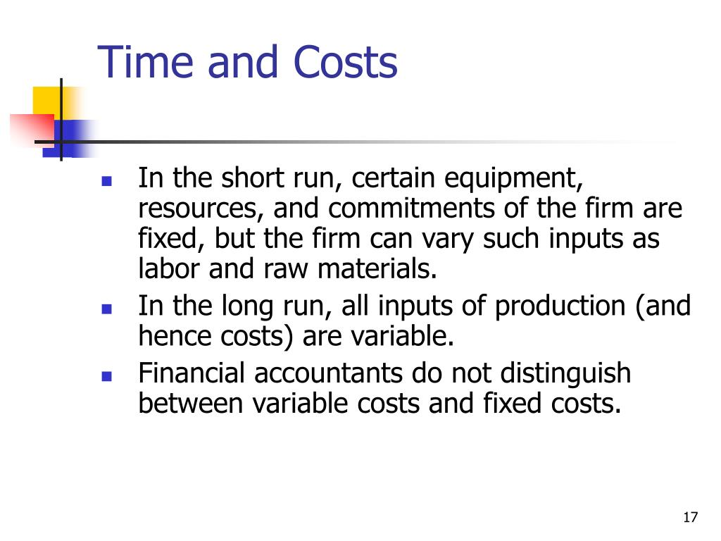 Time and Costs