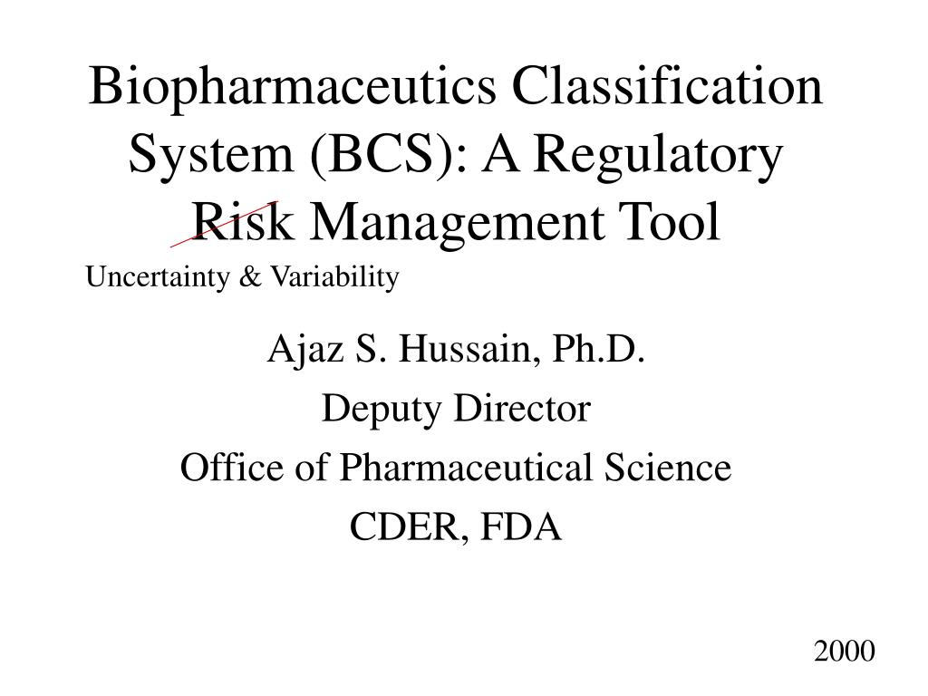 biopharmaceutics classification system bcs a regulatory risk management tool l.