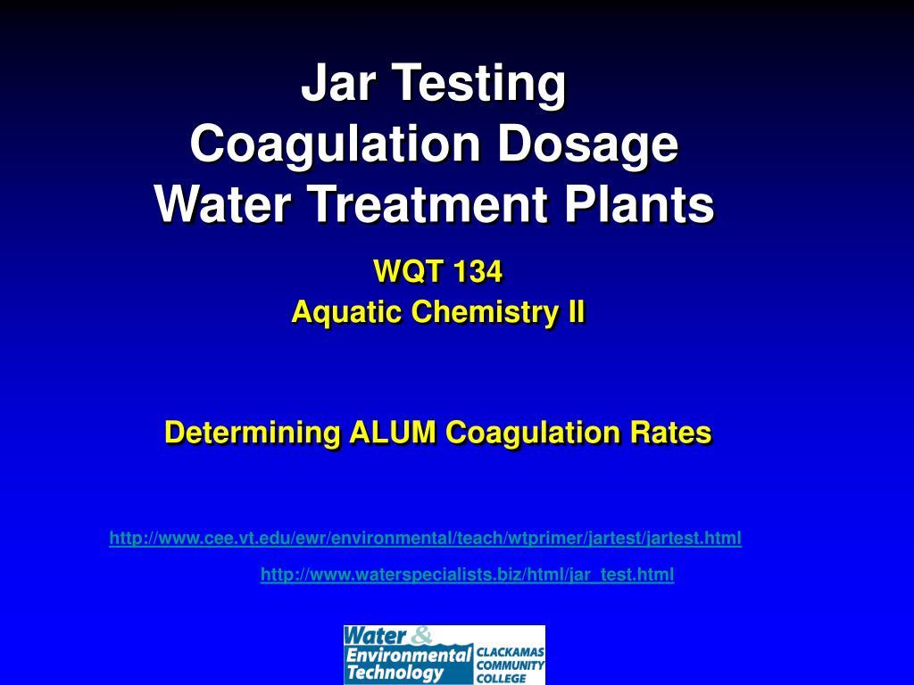 jar testing coagulation dosage water treatment plants l.