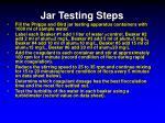 jar testing steps