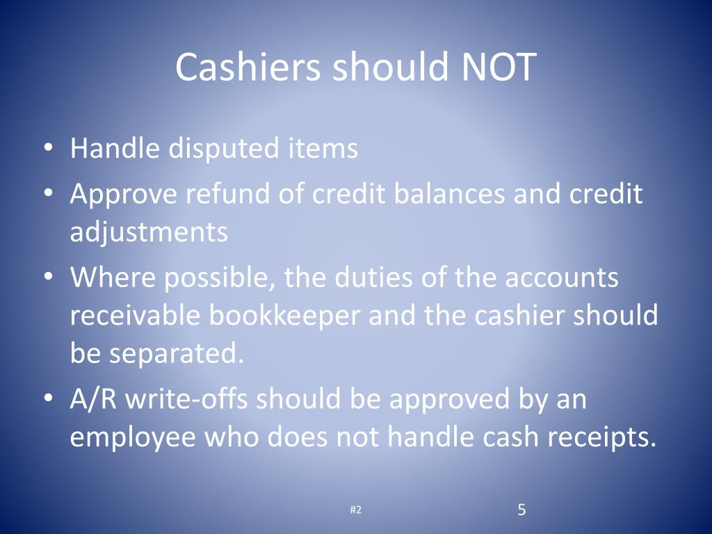 Cashiers should NOT