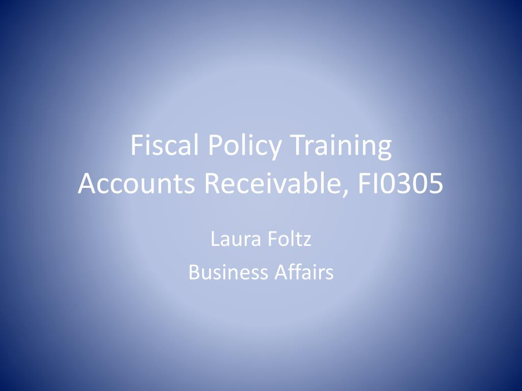 fiscal policy training accounts receivable fi0305 l.