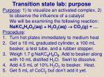 transition state lab purpose