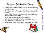proper diskette care