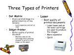 three types of printers