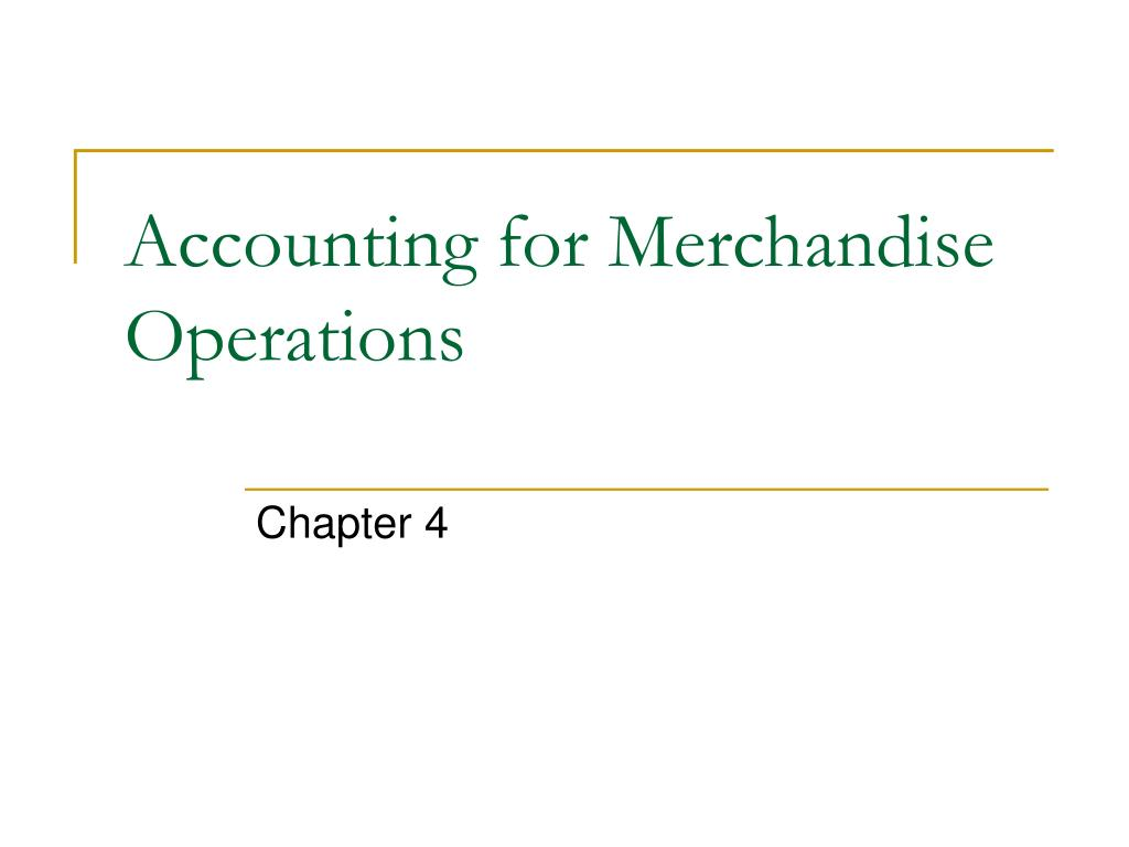 accounting for merchandise operations l.