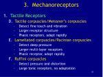 3 mechanoreceptors21