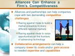 alliances can enhance a firm s competitiveness
