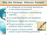 why are strategic alliances formed