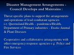 disaster management arrangements council develops and maintains8
