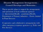 disaster management arrangements council develops and maintains8