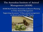 the australian institute of animal management aiam