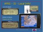 aprs is local info