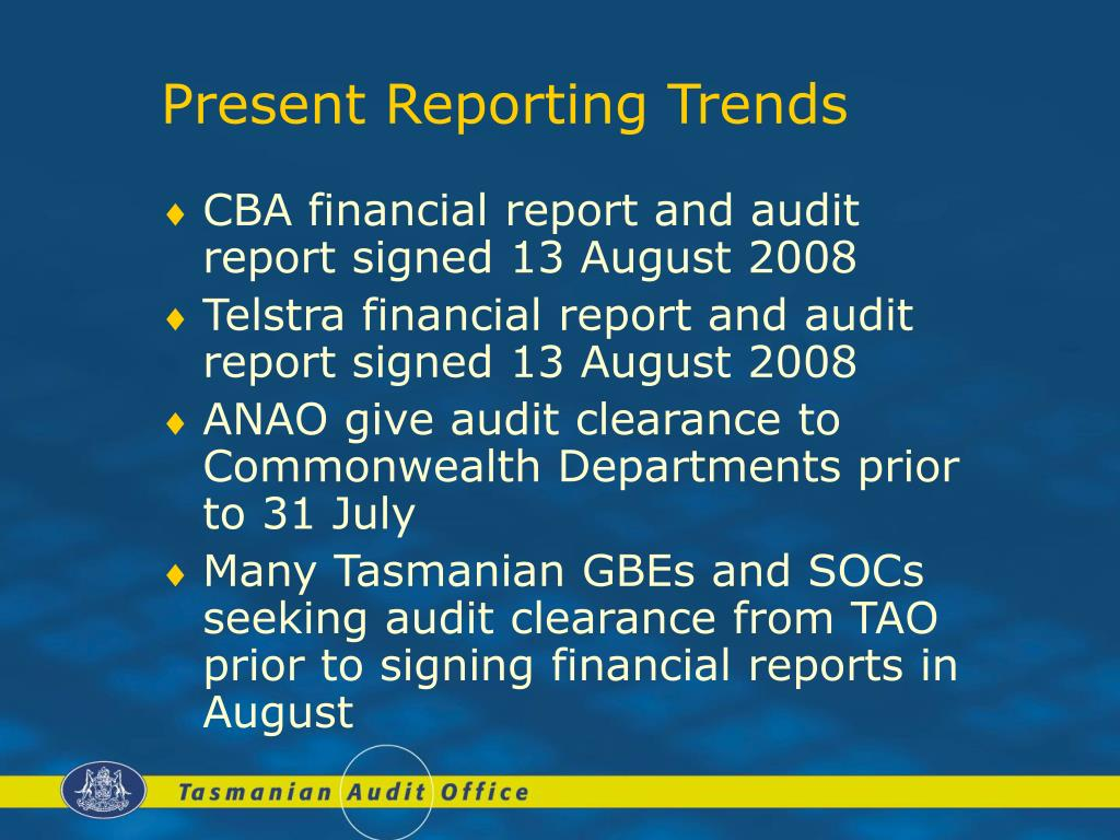 Present Reporting Trends