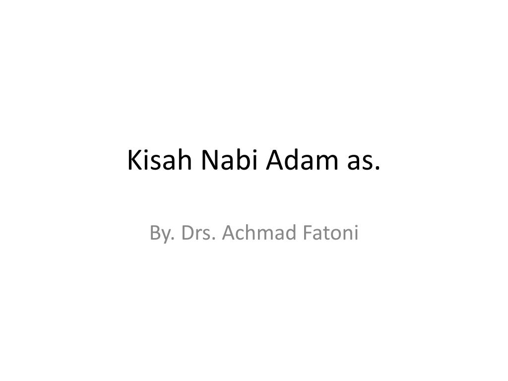 kisah nabi adam as l.
