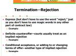 termination rejection