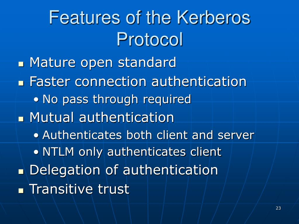 Features of the Kerberos Protocol