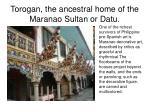 torogan the ancestral home of the maranao sultan or datu