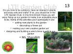 lte garden club