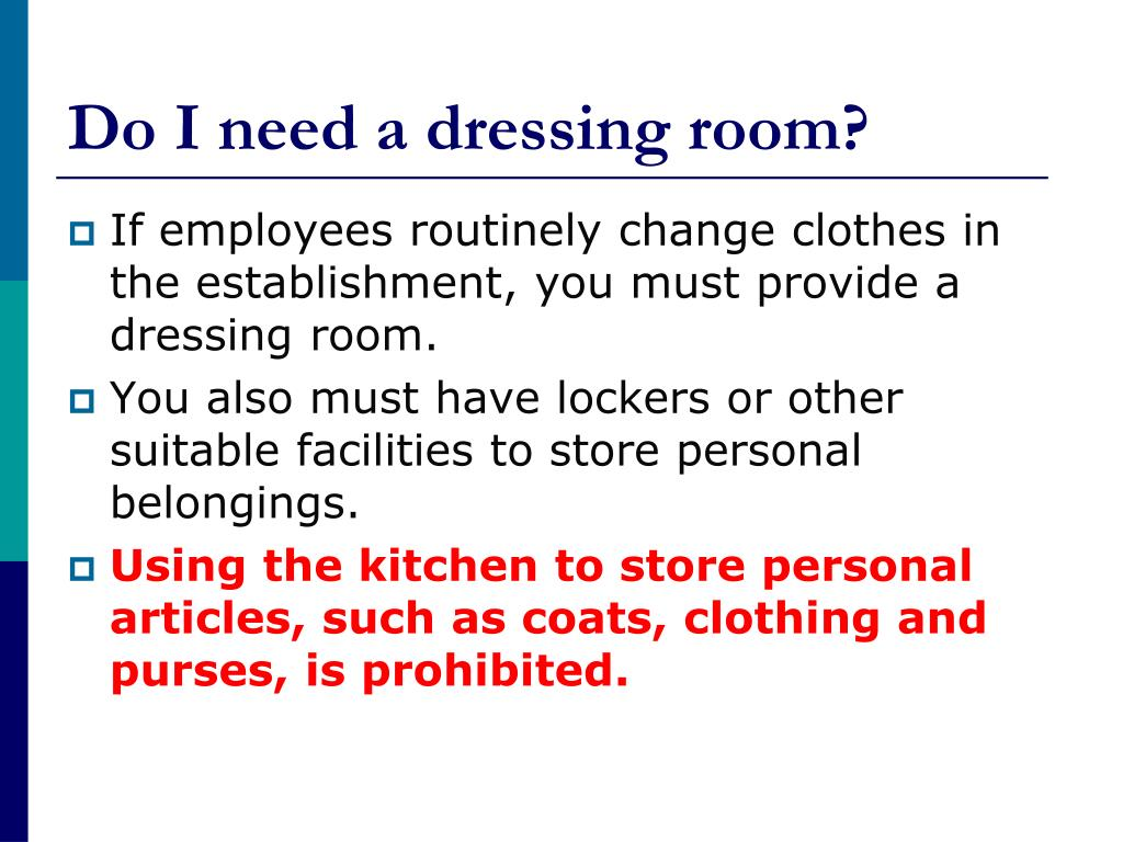 Do I need a dressing room?