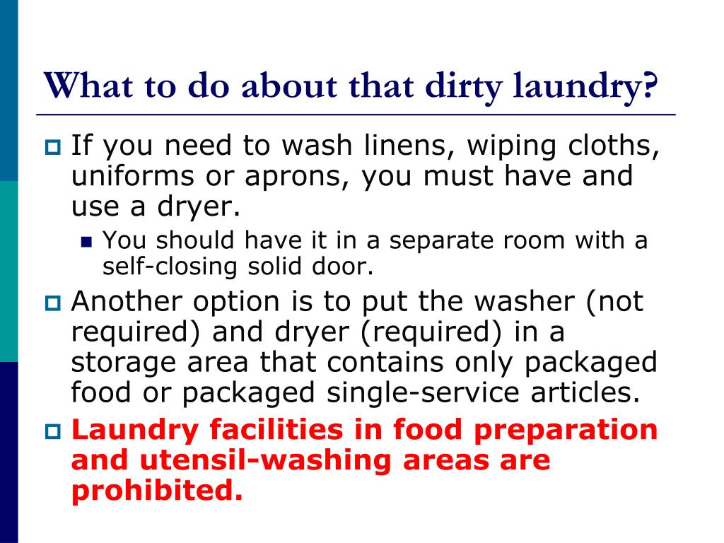 What to do about that dirty laundry?