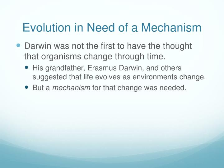 Evolution in Need of a Mechanism
