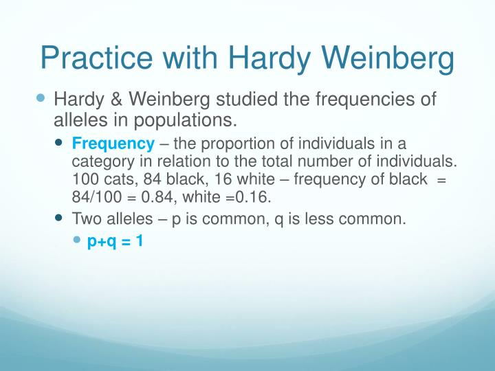 Practice with Hardy Weinberg