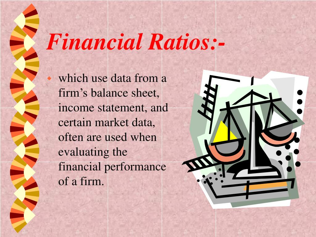 Financial Ratios:-