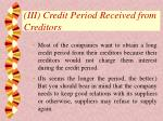 iii credit period received from creditors32