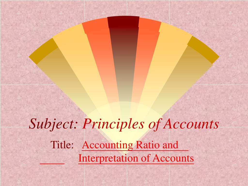 subject principles of accounts l.