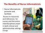 the benefits of nurse informaticists