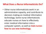 what does a nurse informaticists do