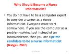 who should become a nurse informaticist