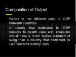 composition of output