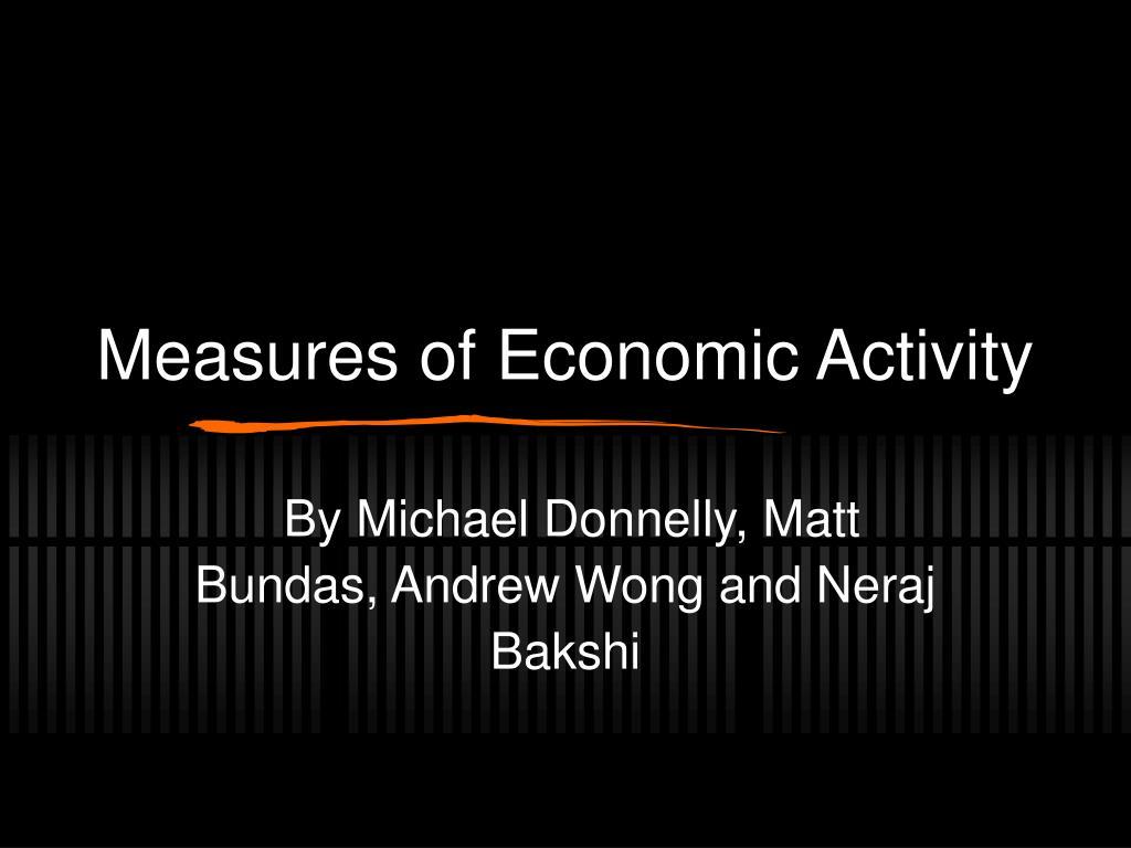 measures of economic activity l.