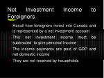 net investment income to foreigners