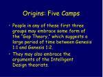 origins five camps