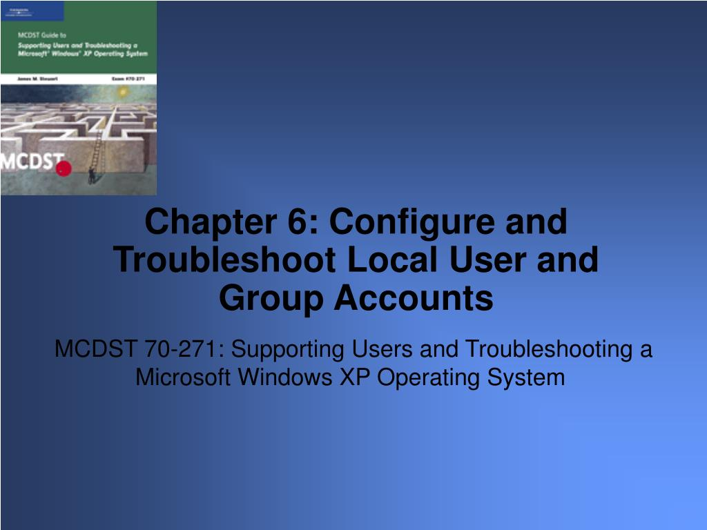 mcdst 70 271 supporting users and troubleshooting a microsoft windows xp operating system l.