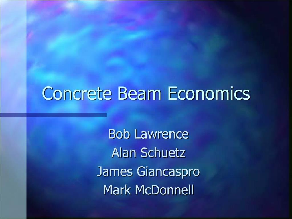 concrete beam economics l.