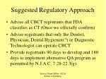 suggested regulatory approach