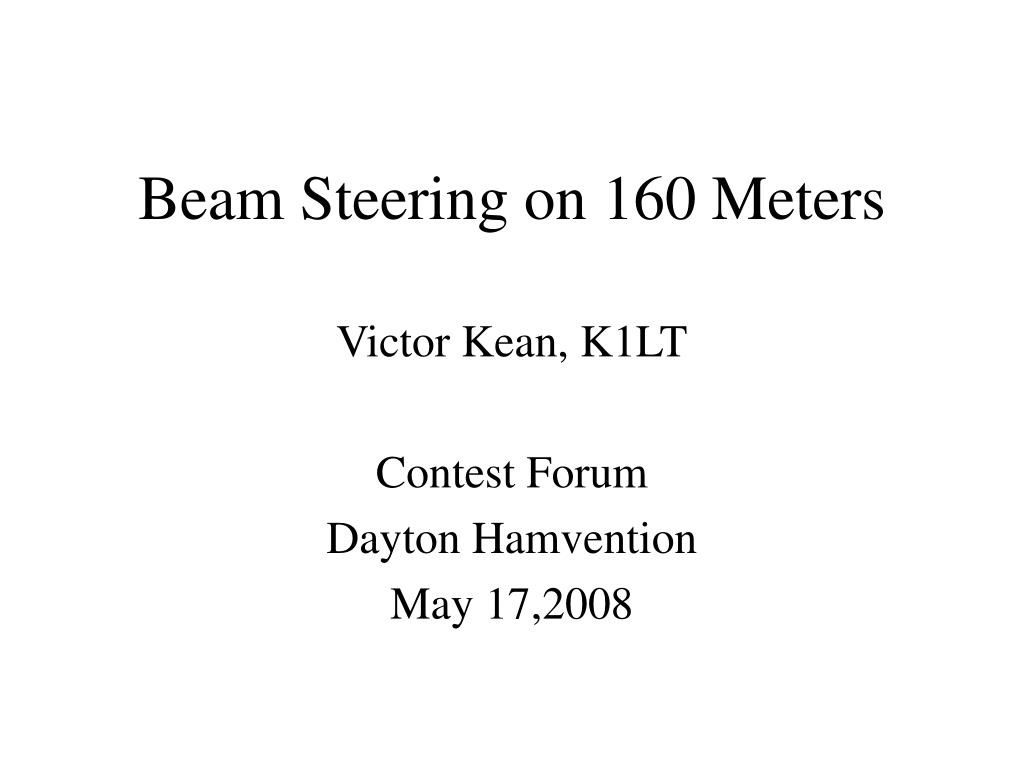 beam steering on 160 meters l.