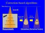 correction based algorithms
