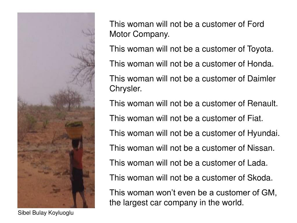 This woman will not be a customer of Ford Motor Company.