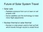 future of solar system travel1