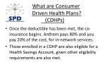 what are consumer driven health plans cdhps5